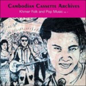Cambodian Cassette Archives. Khmer Folk and Pop Music vol.1 - Vinile LP
