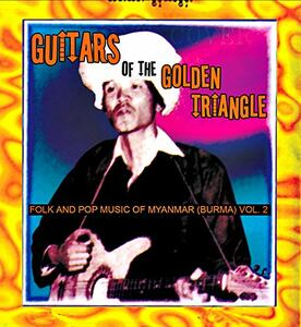 Guitars of the Golden Triangle. Folk And - Vinile LP