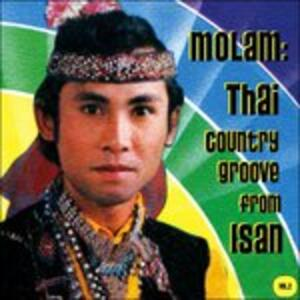 Molam. Thai Country Groove from Isan vol.1 - Vinile LP