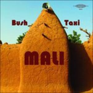 Bush Mali Taxi - Vinile LP