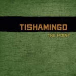The Point - CD Audio di Tishamingo