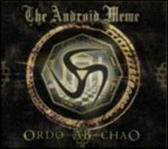 Ordo Ab Chao - CD Audio di Android Meme