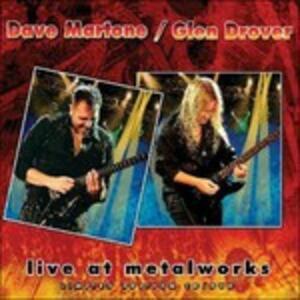 CD Live at Metalworks Glen Drover Dave Martone