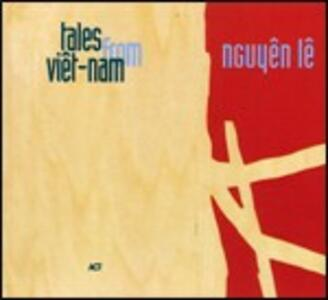 Tales from Viet-nam - CD Audio di Nguyen Le