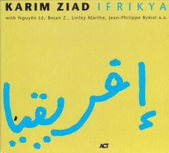 Ifrikya - CD Audio di Karim Ziad