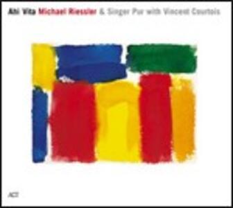 Ahi Vita - CD Audio di Michael Riessler
