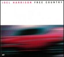 Free Country - CD Audio di Joel Harrison