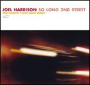 So Long 2nd Street - CD Audio di Joel Harrison