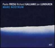 CD Mare Nostrum Richard Galliano Paolo Fresu Jan Lundgren