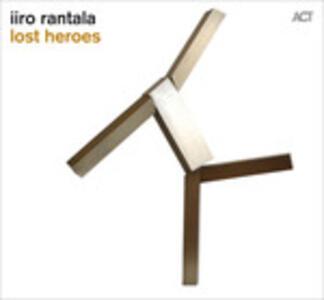 Lost Heroes - Vinile LP di Iiro Rantala
