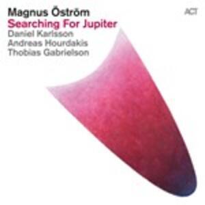 Searching for Jupiter - CD Audio di Magnus Ostrom