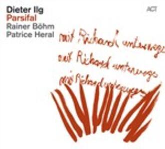 Parsifal - CD Audio di Dieter Ilg