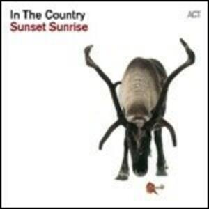 Sunset Sunrise - Vinile LP di In the Country