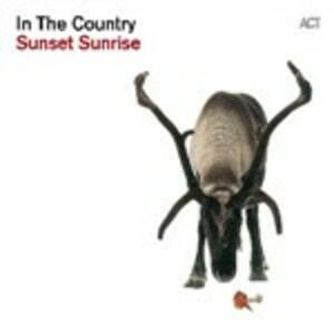 Sunset Sunrise - CD Audio di In the Country