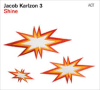 Shine - Vinile LP di Jacob Karlzon