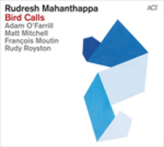 Bird Calls - Vinile LP di Rudresh Mahanthappa