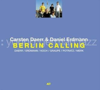 Berlin Calling - CD Audio di Carsten Daerr