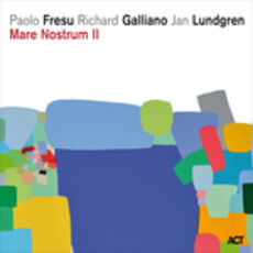 CD Mare Nostrum II Richard Galliano Paolo Fresu Jan Lundgren