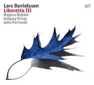 Vinile Libretto III Lars Danielsson