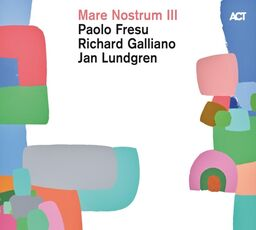 CD Mare Nostrum III Richard Galliano Paolo Fresu Jan Lundgren