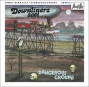 Dangerous Ground - Vinile LP di Downliners Sect