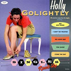 Singles Round Up - Vinile LP di Holly Golightly