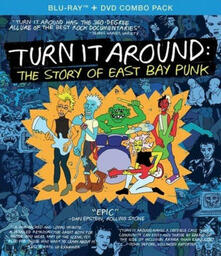 Turn It Around: The Story Of East Bay Punk (DVD + Blu-ray) di Corbett Redfford - DVD + Blu-ray