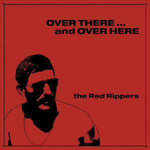 Over There and Overhere - Vinile LP di Red Rippers