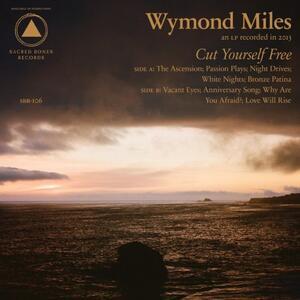 Cut Yourself Free - Vinile LP di Wymond Miles