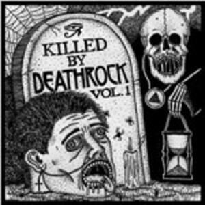 Killed by Deathrock vol.1 - Vinile LP