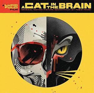 A Cat in the Brain (Colonna Sonora) - Vinile LP di Fabio Frizzi