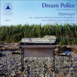 Hypnotized - Vinile LP di Dream Police