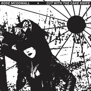 Cut With A Cake Knife - Vinile LP di Rose McDowall