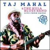 CD Live from Kauai Taj Mahal Hula Blues