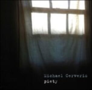 Piety - Vinile LP di Michael Cerveris