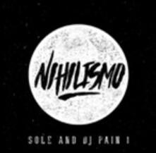 Nihilismo - Vinile LP di Sole,DJ Pain
