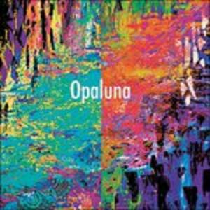 Opaluna - CD Audio di Opaluna