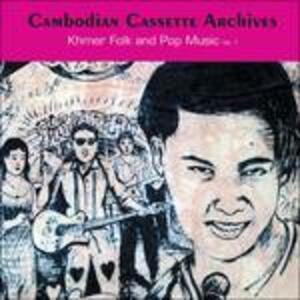 Cambodian Cassette Archives. Khmer Folk and Pop Music vol.1 - CD Audio