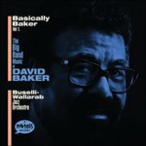Basically Baker vol.1 - CD Audio di Buselli–Wallarab Jazz Orchestra