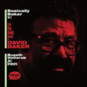 Basically Baker vol.2 - CD Audio di Buselli–Wallarab Jazz Orchestra