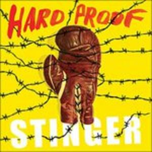 Stinger - CD Audio di Hard Proof