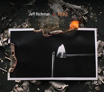 Sizzle - CD Audio di Jeff Richman