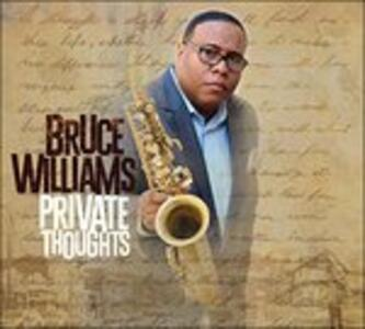 Private Thoughts - CD Audio di Bruce Williams
