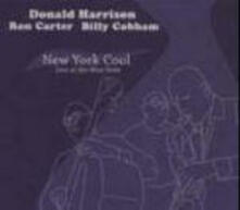 New York Cool Live at the Blue Note - CD Audio di Ron Carter,Billy Cobham,Donald Harrison