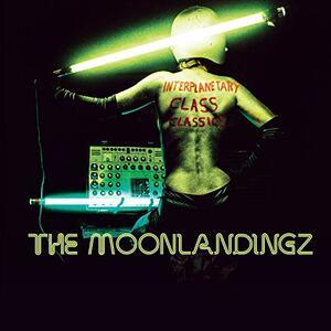 Interplanetary Class - CD Audio di Moonlandingz