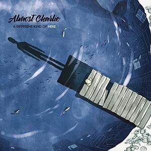 A Different Kind of Here - CD Audio di Almost Charlie