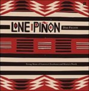 Días Felices - CD Audio di Lone Pinon