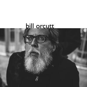 Bill Orcutt - CD Audio di Bill Orcutt