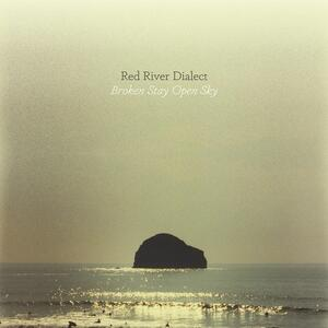 Broken Stay Open Sky - CD Audio di Red River Dialect