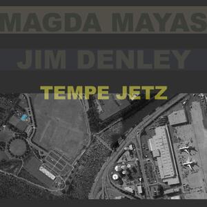 Tempe Jetz - CD Audio di Magda Mayas,Jim Denley